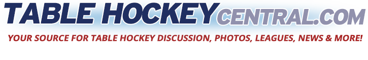 Table Hockey Central - Your Source For Table Hockey Discussion, Photos, Leagues, News & More!